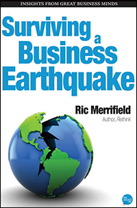 Surviving a Business Earthquake